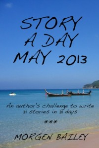 Free short story e-book called Story A Day 2013 by Morgen Bailey