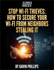Free ebook - Stop Wi-Fi Thieves - How to Secure Your Wi-Fi From Neighbors Stealing It